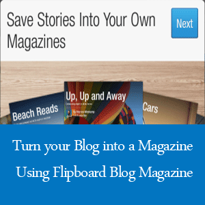 Turn your Blog post into a Magazine using Flipboard